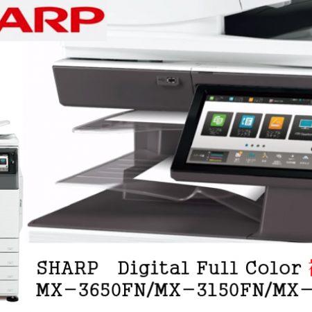 SHARP Digital Full Color MX-3650FN MX-3150FN MX-2650FN